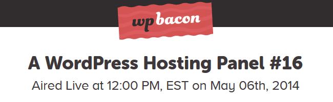 WPBacon WordPress Hosting Roundtable