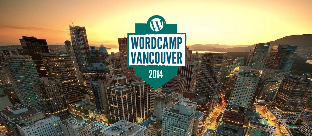 WordCamp Vancouver to Hold Developer Edition in July
