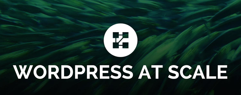 wordpress-at-scale