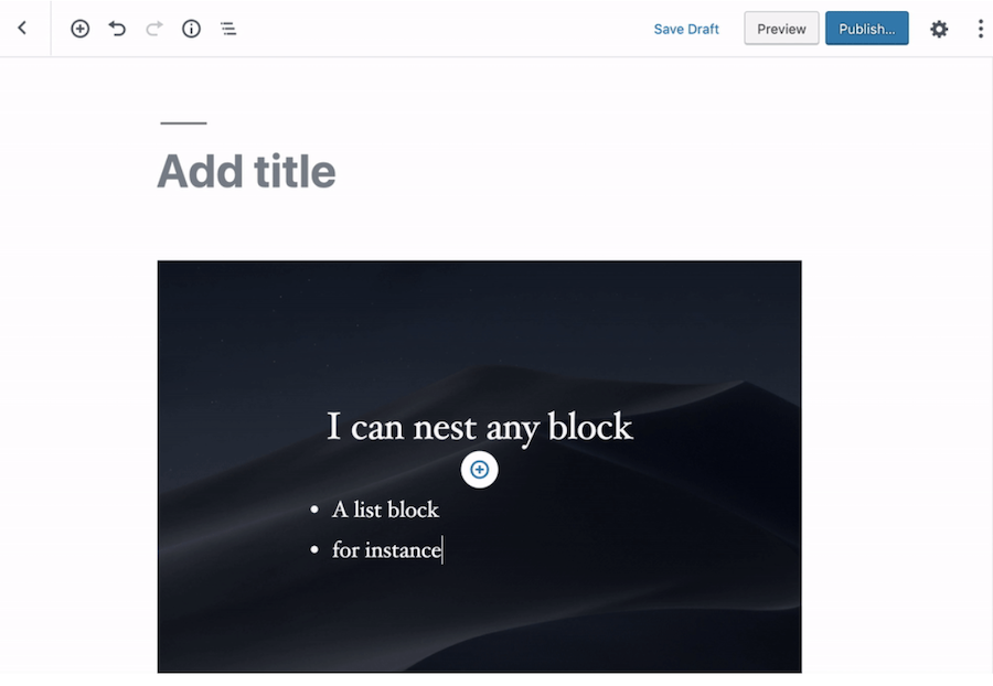 Screenshot of nesting other blocks within the Cover editor block.
