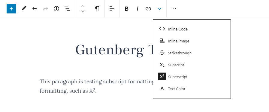 gb-80-sub-sup-formatting Gutenberg 8.0 Merges Block and Pattern Inserter, Adds Inline Formats, and Updates Code Editor design tips  News|Plugins|gutenberg
