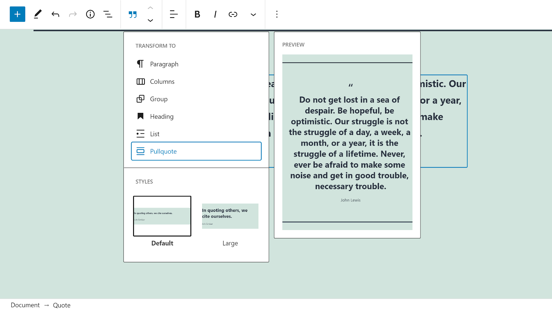 Transforming a Quote into a Pullquote in the block editor.