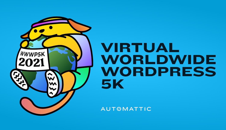 , Worldwide WordPress Virtual 5K Set for October 1-30, 2021 – WP Tavern, Rojak WP